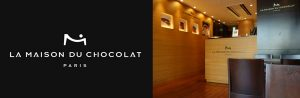 La Maison du Chocolat(ラ・メゾン・デュ・ショコラ)
